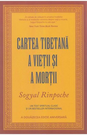 Cartea tibetana a vietii si a mortii. Editie aniversara