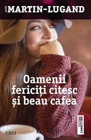 Oamenii fericiti citesc si beau cafea