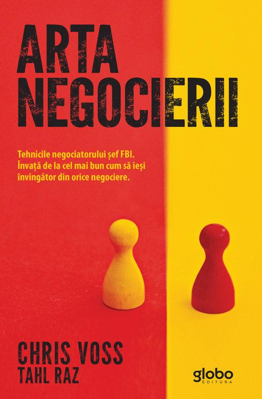 Arta negocierii. Tehnicile negociatorului sef FBI