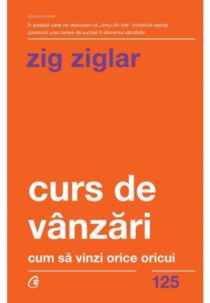 Zig Ziglar - Curs de vanzari